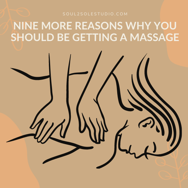 Nine More Reasons Why You Should Be Getting Massage