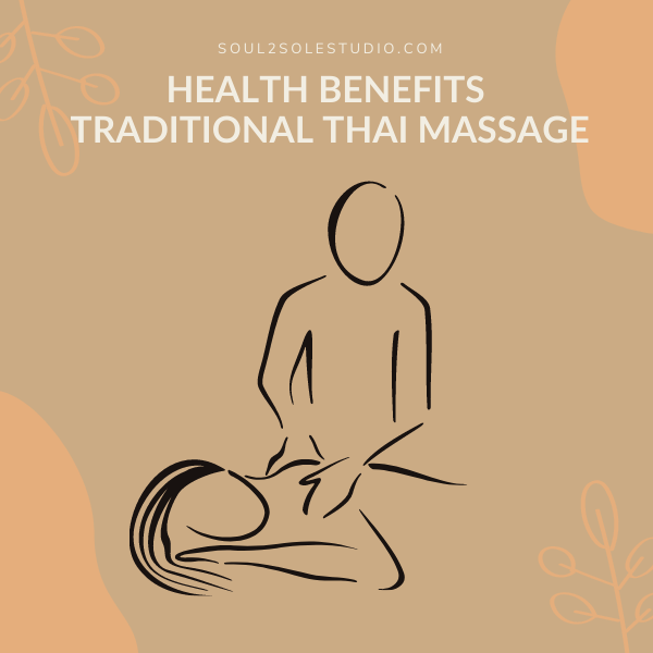 health benefits of getting a traditional thai massage